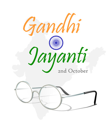 2nd October. Gandhi Jayanti. An inscription in the form of Indian flag with ashoka chakra and eyeglasses over silhouette of the map of India. Vector illustration. Illustration
