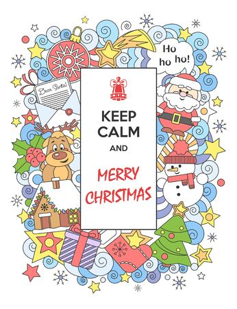 Merry Christmas. Colorful greeting card Keep Calm and Merry Christmas with funny cartoon characters. Vector illustration. Doodles style.