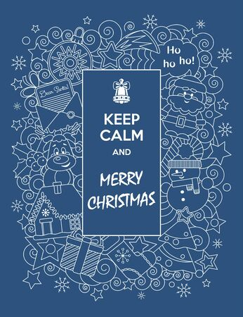 Merry Christmas. Cute greeting card Keep Calm and Merry Christmas with cartoon characters. Vector illustration. Doodles style.