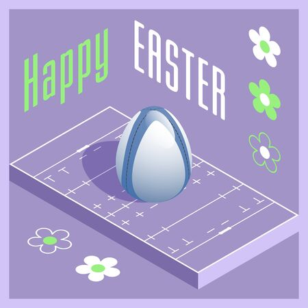 Happy Easter. Greeting card with 3D Easter egg as a rugby ball and Isometric rugby field. Vector illustration.