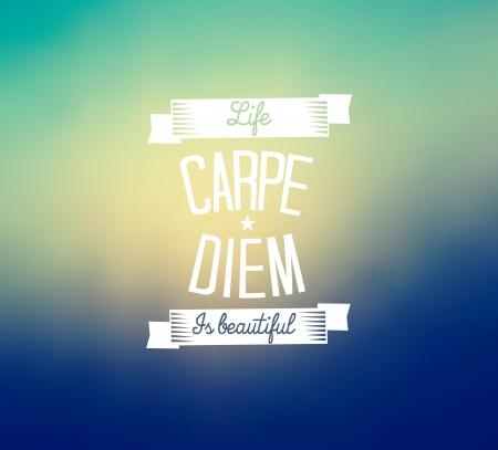 seize: Carpe diem - blurred background Illustration