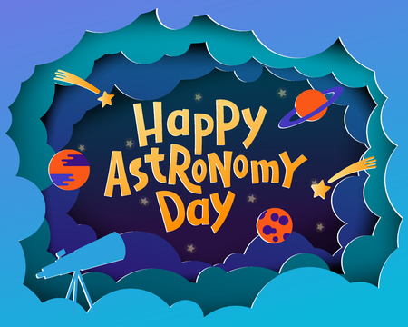 Happy Astronomy Day. Greeting card with lettering Happy Astronomy day in paper cut style. Standard-Bild - 115640954