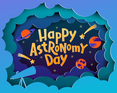 Happy Astronomy Day. Greeting card with lettering Happy Astronomy day in paper cut style. Bright card design, Paper application effect. Stationary design, card, banner design