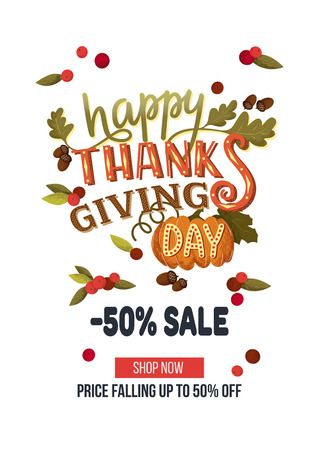 Hand drawn thanksgiving sale banner template with leaves, pumpkin and berries on white background. Happy thanksgiving day lettering. Vector illustration EPS 10. For sale, advertisement, flyer