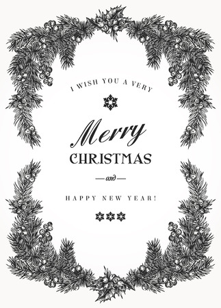 Vintage Christmas frame with pine branches and berries Holly. Vector illustration. Black and white.