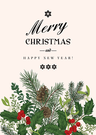 Greeting Christmas card in vintage style. Winter background. Vector invitation with pine branches, berries, holly, mistletoe,spruce. Botanical illustration.