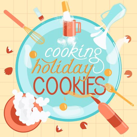 The kitchen commotion. Ingredients for baking cookies. Kitchen lettering. Cookies Cooking Concept. Flat vector illustration.View from above. Vettoriali