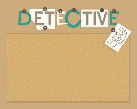 Detective story board from cork. Text detective stories. Horizontal layout. A detective board to formalize your investigations. Flat vector illustration.