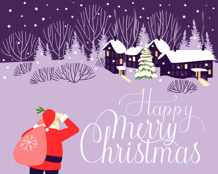 Christmas card with Santa Claus who came to the village to deliver gifts. Postcard on the eve of the holiday Christmas. Night waiting for a miracle. Flat vector illustration.
