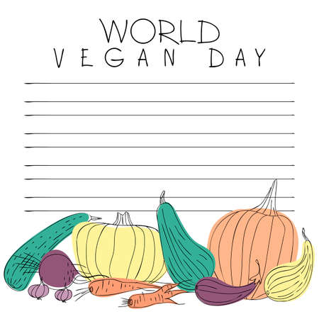 Postcard for World Vegan Day. Autumn vegetables drawn by living line. Pumpkin, zucchini, carrots, beets, eggplants, garlic are arranged in a random pattern. Flat vector illustration.