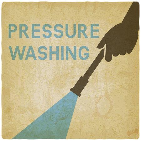 Pressure washing. Hands with Spray Gunon vintage background. Vector illustration
