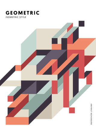 Abstract isometric geometric shape design template background modern art style. Design element can be used for poster, backdrop, publication, brochure, flyer, leaflet, vector illustration