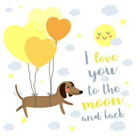 I Love You To The Moon And Back quote With cute Dog floating in the sky by heart balloons.