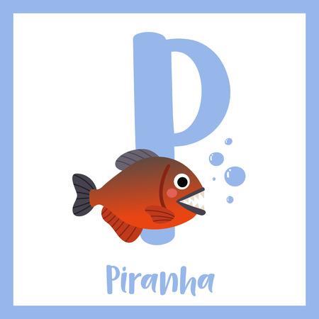 P letter vocabulary. Piranha fish. Cute children ABC zoo alphabet flash card. Funny cartoon animal. Kids abc education. Learning English vocabulary. Vector illustration.