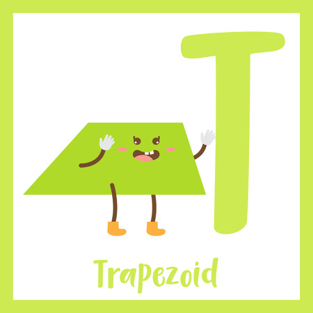 Letter T cute children colorful geometric shapes alphabet flashcard of Trapezoid for kids learning English vocabulary.