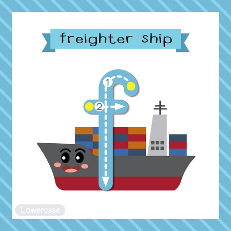 Letter F lowercase cute children colorful transportations ABC alphabet tracing flashcard of Freighter Ship for kids learning English vocabulary and handwriting Vector Illustration.