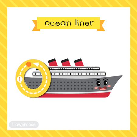 Letter O lowercase cute children colorful transportations ABC alphabet tracing flashcard of Ocean Liner for kids learning English vocabulary and handwriting Vector Illustration. Ilustração