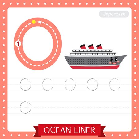 Letter O uppercase cute children colorful transportations ABC alphabet tracing practice worksheet of Ocean Liner for kids learning English vocabulary and handwriting Vector Illustration.