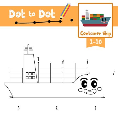 Dot to dot educational game and Coloring book of cute Container Ship cartoon transportations for preschool kids activity about learning counting number 1-10 and handwriting practice worksheet. Vector Illustration. Illustration