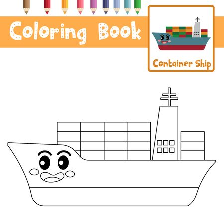 Coloring page of cute Container Ship cartoon character side view transportations for preschool kids activity educational worksheet. Vector Illustration.