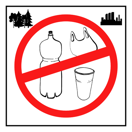 The concept of pollution problems. Say no to plastic bags, bottles, glasses. Images in the style of a sketch with signs calling to stop the use of plastic bags, bottles, glasses in the woods and in the city. Vector illustration