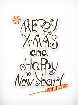Merry Xmas and Happy New Year. Christmas lettering