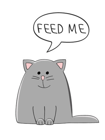vector illustration of a cute grey cat with a speech bubble saying Feed Me 向量圖像