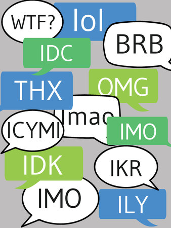 text messages bubbles with popular modern abbreviations.
