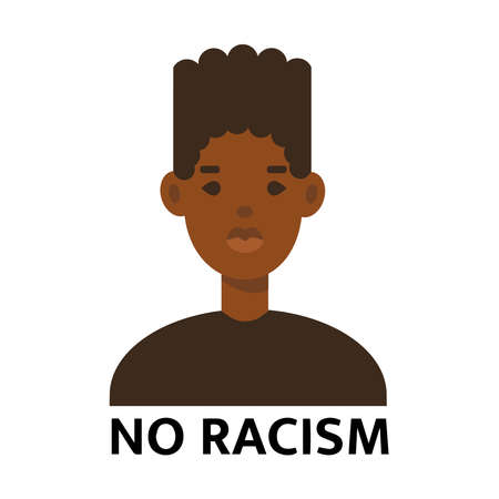 No racism quote. Young African Americans man against racism isolated on white background. Social problems of racism concept. Vector flat style illustration best for banner, template, print