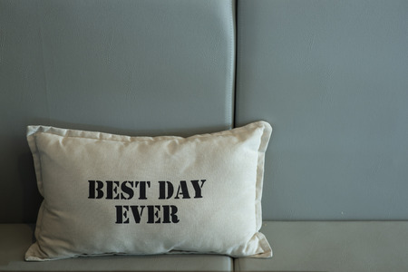 Best day ever word on the pillow for decoration Stock Photo