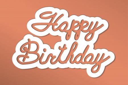 happy birthday  handmade calligraphy, vector EPS10 Stock Vector - 19138577