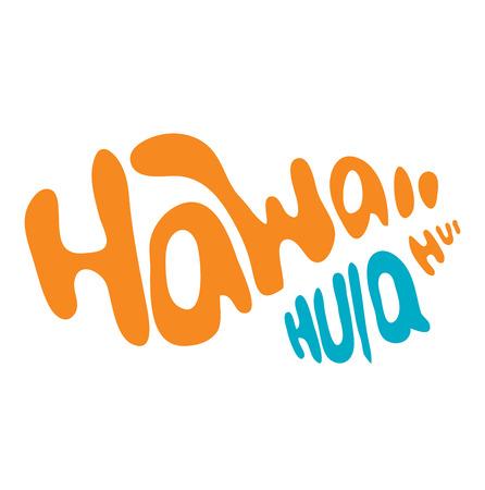 hawaii islands: Typo vector with word  Hawaii Hula Hui