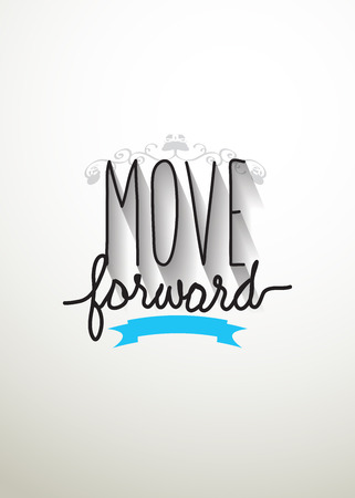 move forward: Move forward typo vector Illustration