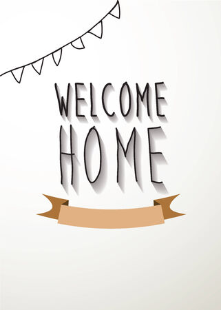 welcome home: welcome home vector