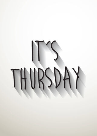 thursday: its thursday typo with shadow vector