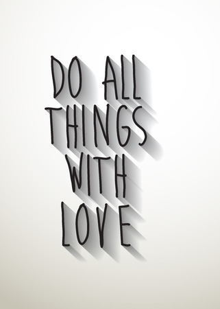 do all things with love typo with shadow vector