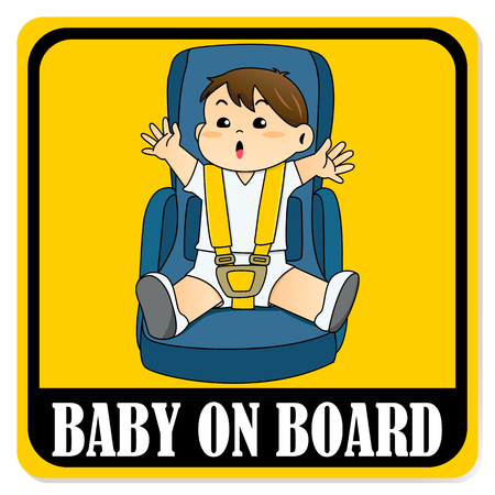 Baby on board sign. Baby boy sitting on car seat and wearing seat belt Vettoriali