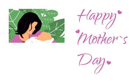Mother with her baby. Card of Happy Mothers Day. Flat vector illustration with beautiful woman and child.