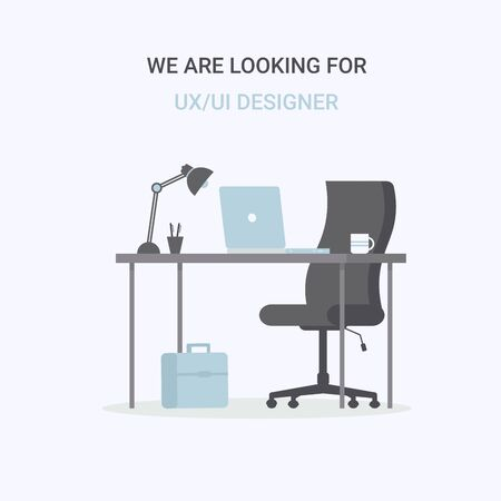 Composition office workplace, chair, desk, laptop. We are looking for UX UI designer. Flat vector illustration template for web landing page, banner, presentation, social media, poster, flyer. Stock Illustratie