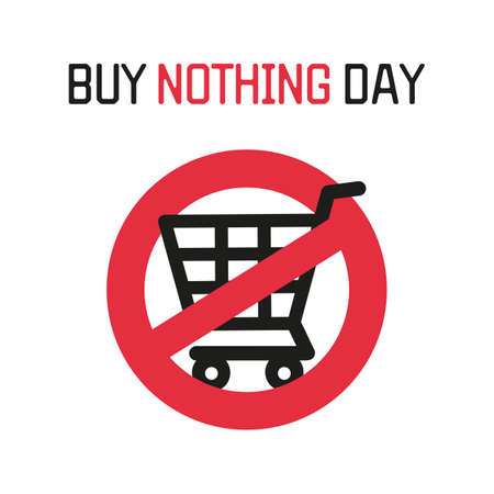Buy Nothing Day BND. Symbol of protest against consumerism, prohibition sign, empty cart. Flat vector illustration.
