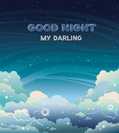 good nature: Greeting vector card with text - good night my darling. Nature landscape with clouds and stars on a dark  sky background. Night time.