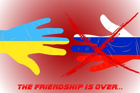 neighbourly: Illustration of two hands-flags Ukraine and Russia the friendship is over