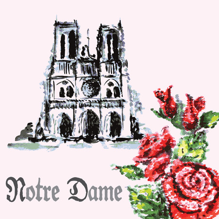 notre dame de paris: drawing by hand beautiful watercolor background bouquet of roses and Notre Dame de Paris Cathedral
