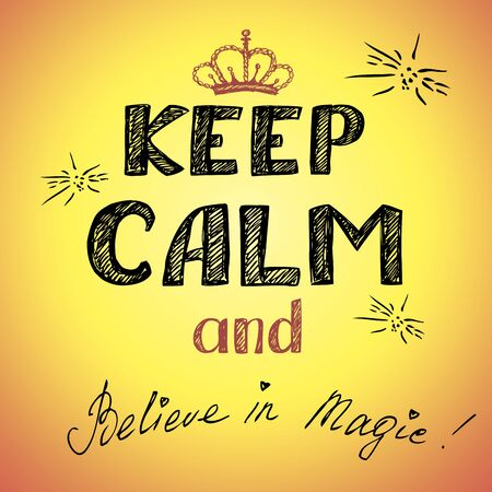 belive: keep calm and belive magic poster, vector