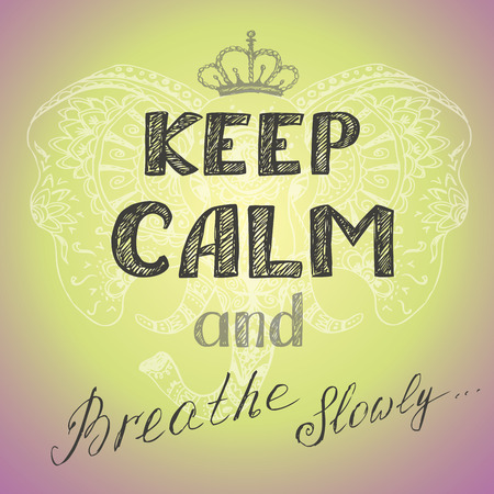 keep calm and breathe slowly poster, hand drawing vector