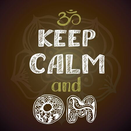 keep calm and Om poster, hand drawing vector