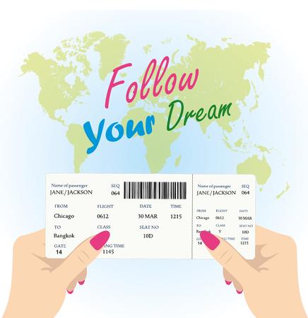 el mundo en tus manos: Manos de las mujeres son la celebraci�n de una tarjeta de embarque para el avi�n en un mapa de fondo del mundo, la inscripci�n - siga su sue�o, ilustraci�n vectorial Vectores