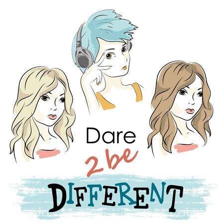 be different: Dare to be different, Three girls with different styles, vector illustration