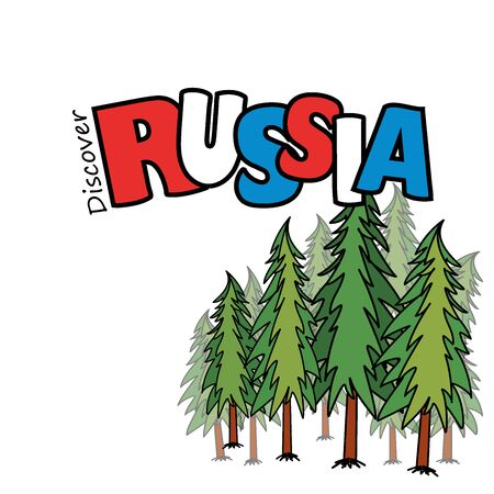 pine forest: Inscription - Discover Russia and the pine forest, on a white background, vector illustration