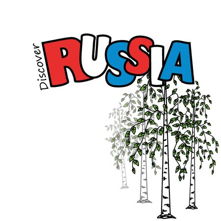 discover: Inscription- Discover Russia and birch on a white background, vector illustration